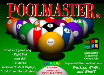 Click here to download POOLMASTER� Version 2006 now!            POOLMASTER� 2006 is the latest version available            (and It's Free To Try).